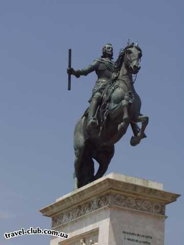 Испания  Мадрид  TRYP ALCALA 611  Памятник Филиппу IV